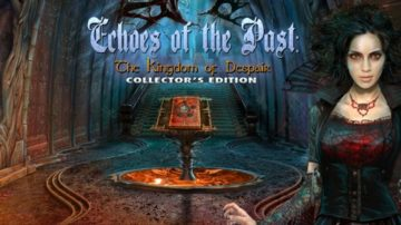 Echoes of the Past: The Kingdom of Despair - Review