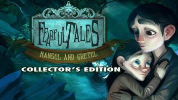 Fearful Tales: Hansel and Gretel - Review