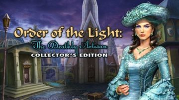 Order of the Light: The Deathly Artisan - Review