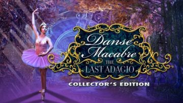Danse Macabre: The Last Adagio - Review
