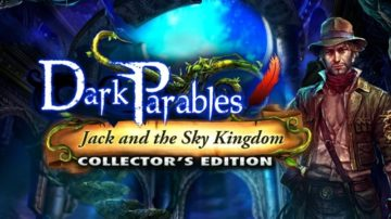 Dark Parables: Jack and the Sky Kingdom - Review