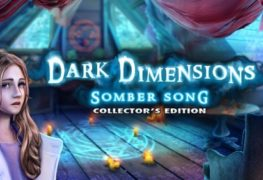 Dark Dimensions: Somber Song - Review