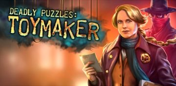Deadly Puzzles: Toymaker - Review