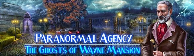 Paranormal Agency: The Ghosts of Wayne Mansion - Review