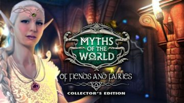 Myths of the World: Of Fiends and Fairies - Review