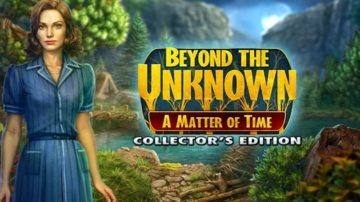 Beyond the Unknown: A Matter of Time - Review