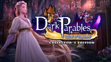 Dark Parables: Ballad of Rapunzel - Review