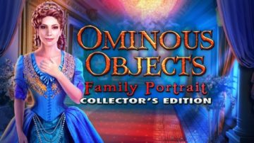 Ominous Objects: Family Portrait - Review