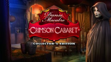 Danse Macabre: Crimson Cabaret - Review