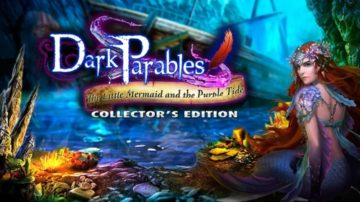 Dark Parables: The Little Mermaid and the Purple Tide - Review