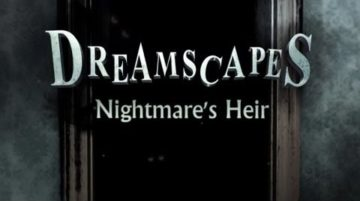 Dreamscapes: Nightmare's Heir - Review