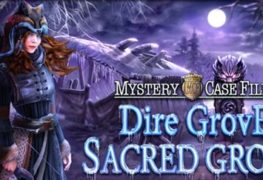 Mystery Case Files: Dire Grove, Sacred Grove - Review