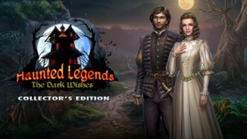 Haunted Legends: The Dark Wishes - Review