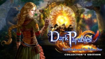 Dark Parables: Goldilocks and the Fallen Star - Review