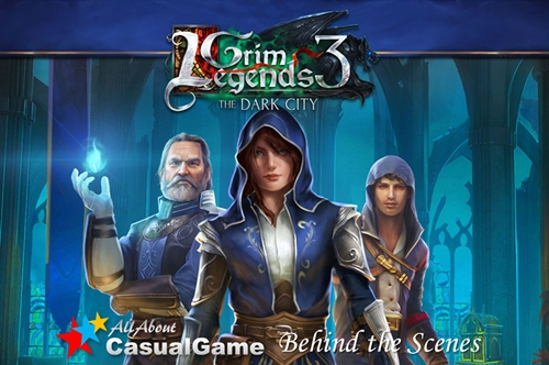 Behind the Scenes - Grim Legends 3: The Dark City