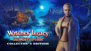 Witches' Legacy: Dark Days to Come - Review