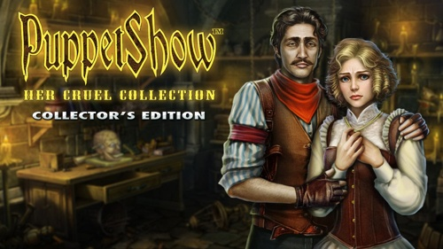 PuppetShow: Her Cruel Collection