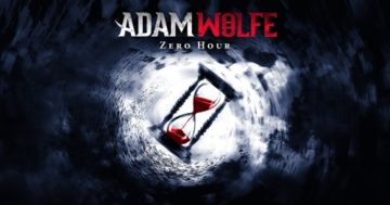 Adam Wolfe: Episode 4 - Zero Hour