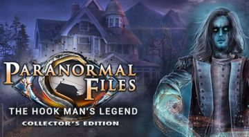 Paranormal Files: The Hook Man's Legend