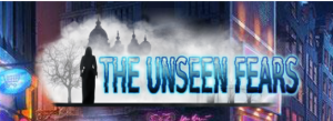 The Unseen Fears Series
