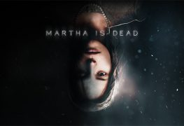 Martha Is Dead: Preview